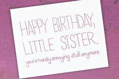 Happy Birthday Sister Someecards Funny happy birthday little