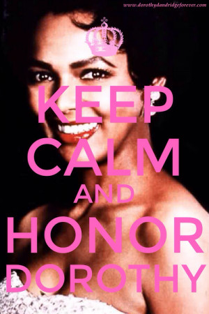 sure you all know that Dorothy Dandridge's 91st birthday is ...