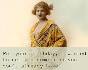 Related Pix: Funny Birthday Quotes , Funny Adult Birthday Wishes ,