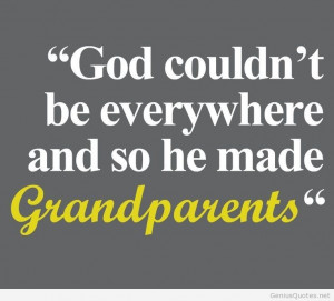 Amazing quote about grandparents