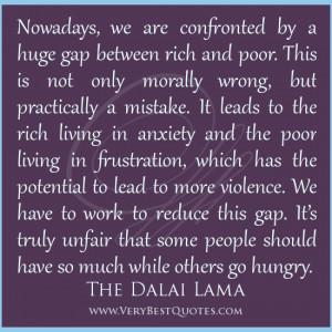 gap between rich and poor quotes, Dalai Lama Quotes