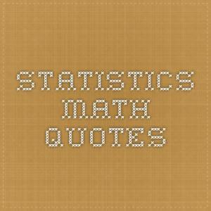 Statistics Math Quotes