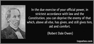 In the due exercise of your official power, in strictest accordance ...