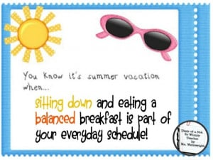 ... of a Not So Wimpy Teacher: YOU KNOW IT'S SUMMER VACATION WHEN