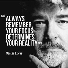 Always remember your focus determines your reality More