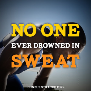 no one ever drowned in sweat - best motivational running quotes