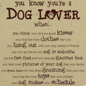 true!Doggie, Dogs Quotes, Dogs Stuff, Dog Lovers, Menu, Dogs Lovers ...