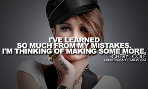 Cheryl Cole Quotes http://www.tumblr.com/tagged/cheryl-cole-quotes