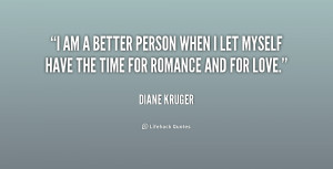 quote-Diane-Kruger-i-am-a-better-person-when-i-192884_1.png