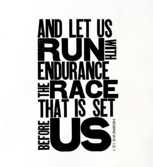 Endurance Quotes Running Endurance Running The Race