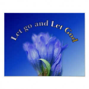Let Go Let God Gentian Flower Inspirational Quote Posters