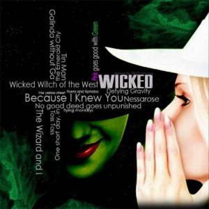 Wicked quotes ♥ I love this musical too much!