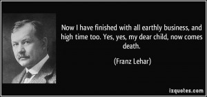 for quotes by Franz Lehar You can to use those 8 images of quotes