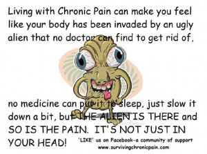 Living With Chronic Pain Quotes Living with chronic pain. via laura ...