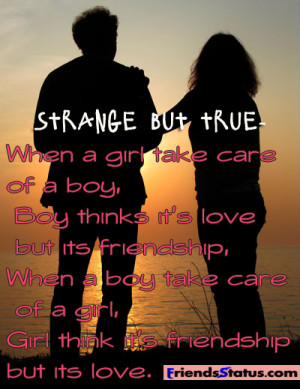 Strange but true – When a girl take care of a boy,