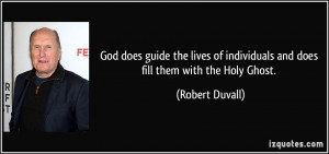 God does guide the lives of individuals and does fill them with the ...