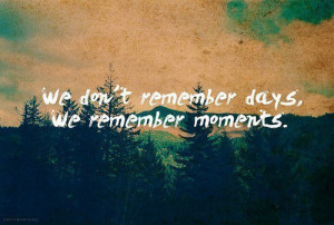 days, life, moments, note, quote, sentence, typography