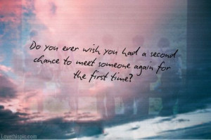 Quotes About Fate And Love A second chance love quotes