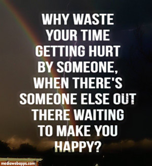 Hurting quotes, best, brainy, sayings, waste, time
