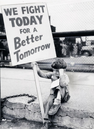 We Fight Today For A Better Tomorrow