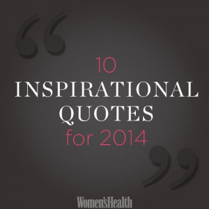 The 10 Best and Inspirational Quotes for 2014