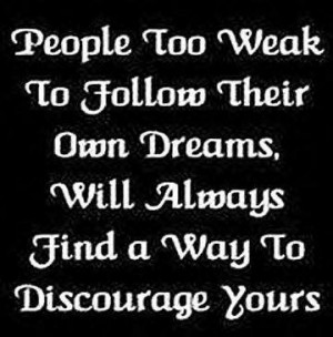 ... , dream, follow, people, quote, text, weak people, white, words