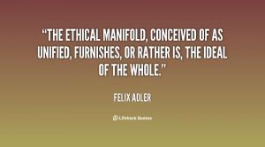 Felix Adler Quotes Images
