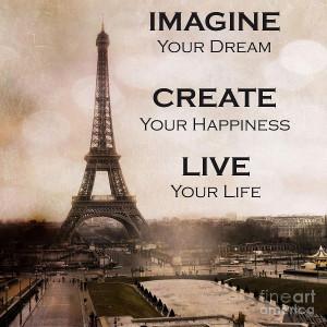 Paris Eiffel Tower Sepia Typography Life Quotes Photograph - Paris ...