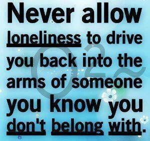 Loneliness quotes and sayings love relationships