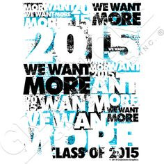 class of 2015 slogans and sayings with attitude-WNTA More
