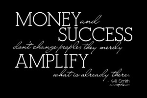 acting fame money and success words to remember and heed