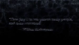 Shakespeare quote I turned into a wallpaper