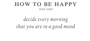 how to be happy quote Sunday Quotes And Extremely Chic Designs