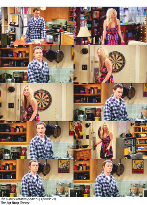 Sheldon: Good morning Penny.Penny: Do you have eyes in the back of ...