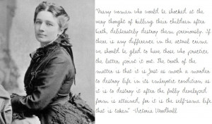 Victoria Woodhull (for president!) quote. 1872 --- 1st woman to run ...