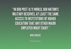 quote-Mike-Rogers-in-our-post-911-world-our-nations-military-166290 ...