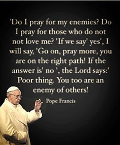 Pope Francis Quotes On Prayer