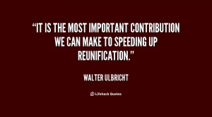 It is the most important contribution we can make to speeding up ...