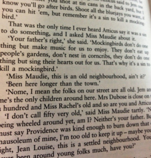 kill a mockingbird miss maudie quotes Miss maudie bent over the azaleas it was summertime, and two children scampered down the sidewalk toward a man approaching in the distance the man waved, and the children raced each other.
