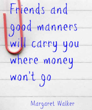 Money Quote: Friends and Good Manners