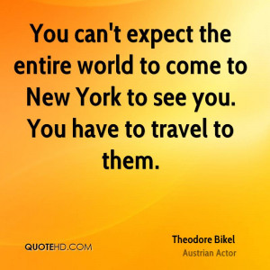 theodore-bikel-theodore-bikel-you-cant-expect-the-entire-world-to.jpg
