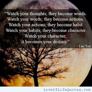 Lao-Tzu-quote-on-Watching-what-you-do-and-say.jpg