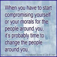compromise of moral values # quotes # wisdom
