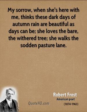 ... loves the bare, the withered tree; she walks the sodden pasture lane