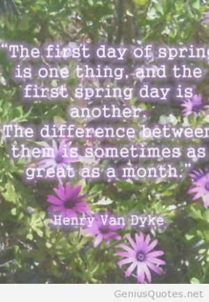 The first day of spring is today quote