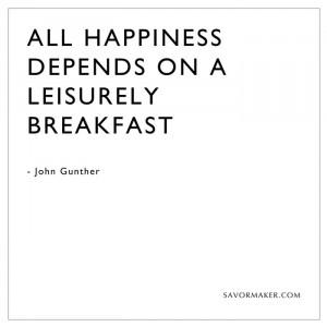 ... breakfast.