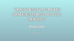 quote-Melanie-Laurent-im-in-love-with-love-so-im-194281.png