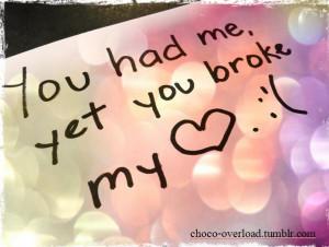 you-had-meyet-you-broke-my-break-up-quote.jpg