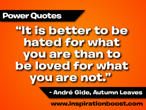 Be Yourself Quotes:It is better to be hated for what you are than to ...