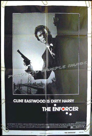 The ENFORCER ~ Dirty Harry '76 US 1Sheet Movie Poster ~ CLINT EASTWOOD ...